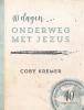 <b>Coby  Kremer</b>,40 dagen onderweg met Jezus