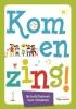 Bert  Stolwijk,Kom en zing !