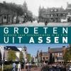 <b>Erik van Echten</b>,Groeten uit Assen