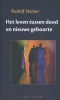<b>Rudolf  Steiner</b>,Het leven tussen dood en nieuwe geboorte