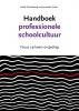 Jeannette  Schut Henk  Galenkamp,Handboek professionele schoolcultuur
