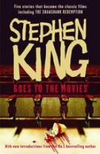 King, Stephen Stephen King Goes to the Movies