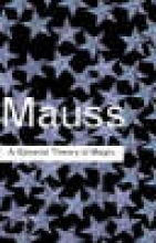 Marcel Mauss A General Theory of Magic