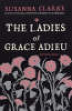Clarke, Susanna Ladies of Grace Adieu