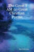 Ron Podvojsky The Great I AM 50 Great Christian Poems