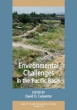 Carpenter, David O. Environmental Challenges in the Pacific Basin, Volume 1140