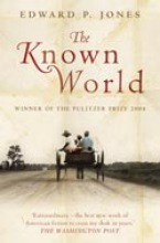 Edward P. Jones The Known World