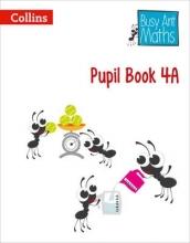 Jeanette A. Mumford,   Sandra Roberts,   Elizabeth Jurgensen Pupil Book 4A