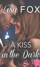 Fox, Lisa A Kiss in the Dark