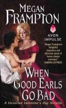 Frampton, Megan When Good Earls Go Bad