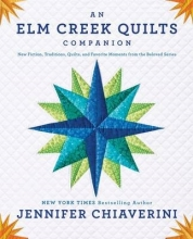 Chiaverini, Jennifer An ELM Creek Quilts Companion