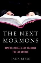 Riess, Jana The Next Mormons