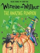Thomas, Valerie Winnie and Wilbur: The Amazing Pumpkin