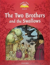 Bladon, Rachel Level 2. The Two Brothers and the Swallows Audio Pack