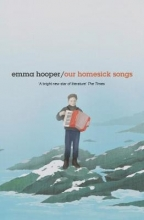 Hooper, Emma Our Homesick Songs