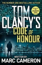 Marc Cameron Tom Clancy`s Code of Honour