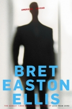 EastonEllis, Bret American Psycho