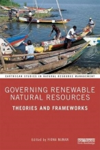 Fiona Nunan Governing Renewable Natural Resources