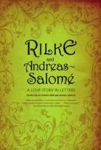 Rilke, Rainer Rilke and Andreas-Salome