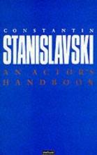 Stanislavski, Constantin Actor`s Handbook