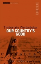 Wertenbaker, Timberlake Our Country`s Good