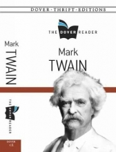 Twain, Mark Mark Twain the Dover Reader