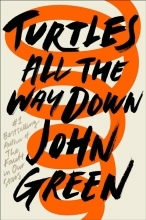 John Green, Turtles All the Way Down