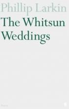 Larkin, Philip Whitsun Weddings