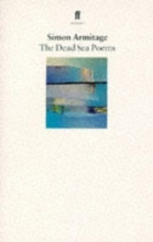 Simon Armitage The Dead Sea Poems