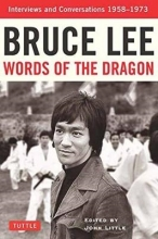 Lee, Bruce Bruce Lee Words of the Dragon
