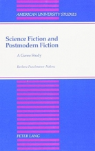 Dr. Barbara Puschmann-Nalenz Science Fiction and Postmodern Fiction