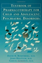 David R. Rosenberg,   John Holttum,   Samuel Gershon Pocket Guide For The Textbook Of Pharmacotherapy For Child And Adolescent psychiatric disorders