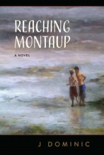 Dominic, J. Reaching Montaup