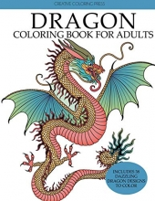 Creative Coloring Dragon Coloring Book for Adults