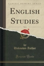 Author, Unknown English Studies, Vol. 4 (Classic Reprint)