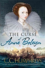 Humphreys, C. C. The Curse of Anne Boleyn