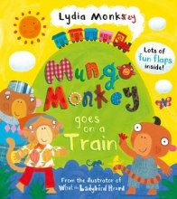 Monks, Lydia Mungo Monkey Goes on a Train