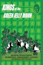 King Kings of the Green Jelly Moon
