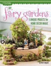 Kristi Simpson DIY Fairy Gardens
