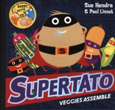 Hendra, Sue Supertato Veggies Assemble