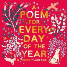 Allie Esiri,   Papio Press A Poem for Every Day of the Year