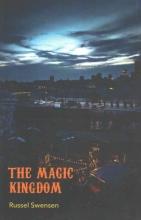 Swensen, Russel The Magic Kingdom