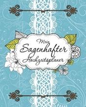 Speedy Publishing LLC Mein Sagenhafter Hochzeitsplaner
