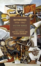 Victor Serge , Notebooks: 1934-1947
