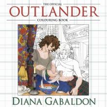 Diana Gabaldon The Official Outlander Colouring Book