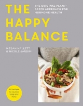 Megan Hallett,   Nicole Jardim The Happy Balance
