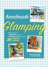 Charlotte Liddle,   Lucy Hopping Handmade Glamping