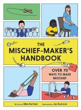 Mike  Barfield The Mischief Maker`s Handbook