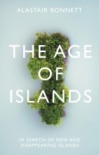 Alastair Bonnett The Age of Islands