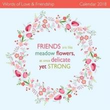 Words of Love & Friendship Wall Calendar 2018 (Art Calendar)